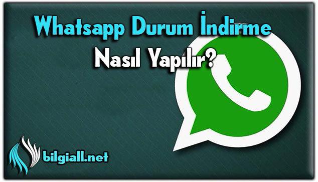 whatsapp-durum-indirme-nasıl-yapılır-1