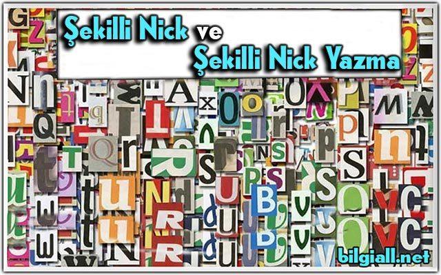 sekilli-nickler;nick-sekilleri;sekilli-nick-yazma