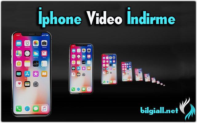 iphone-video-indir;iphone-video-nasil-indirilir