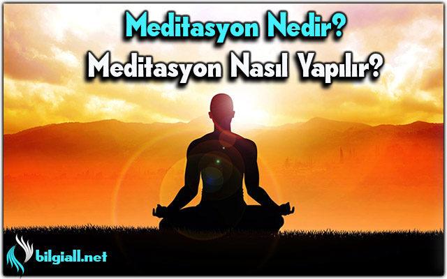 Meditasyon-Nedir;Meditasyon-Nasil-Yapilir;Meditasyon-ne-demek;transandantal-meditasyon-nedir;meditasyon-turleri;meditasyon-cesitleri;meditasyon-ne-ise-yarar;Meditasyon-faydalari;meditasyon-teknikleri