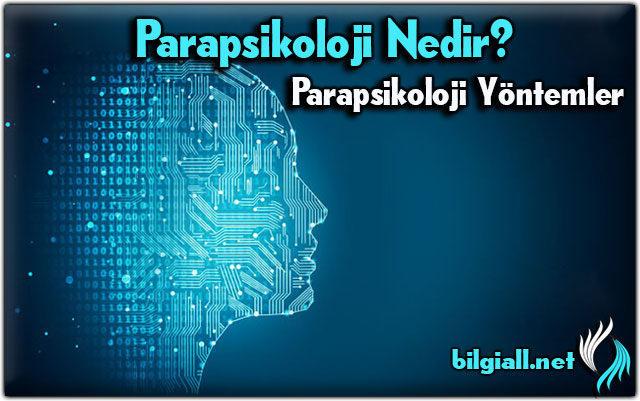 parapsikoloji;parapsikoloji-ne-demek;parapsikoloji-nedir;parapsikoloji-yontemleri;parapsikoloji-egitimi;parapsikoloji-tanimi