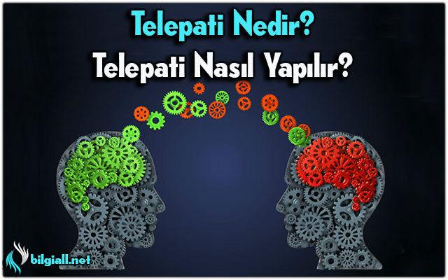 telepati-telepati-nedir;telepati-nasıl-yapilir;telepati-ne-demek;telepati-yöntemleri;telepati-nasil-gelistirilir;telepati-yapmak;telepati-bağ;telepatik-iletisim;telepatik-bağ;telepati-yapanlar;