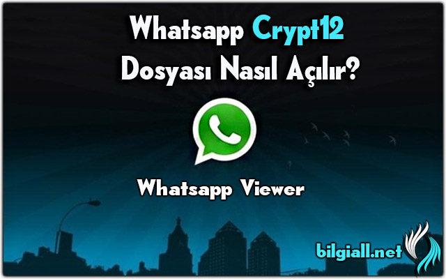crypt12;crypt12-acma;crypt12-nasil-acilir;msgstore-db-crypt12-acma;db-crypt12-nasil-acilir;whatsapp-msgstore-db-crypt12-dosyasi-nasil-acilir