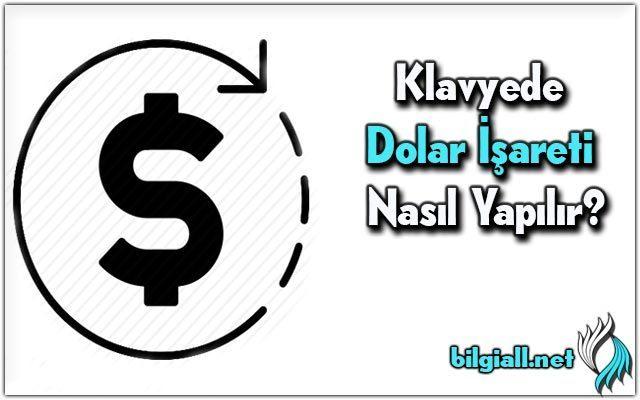 dolar-isareti;dolar-isareti-nasil-yapilir;klavyede-dolar-isareti-nasil-yapilir;dolar-sembolu;dolar-simgesi;dolar-isareti-klavye;klavyede-dolar-isareti;excel-dolar-isareti;dolarin-simgesi