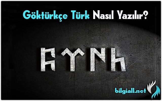 gokturkce-turk-gokturkce-turk-nasil-yazilirr;gokturkce-turk-yazisi;gokturk-turk-yazisi;turk-gokturkce;gokturkce-turk-yazilisi;gokturkce-turk-yazimi;gokturk-alfabesi;turk-yazilisi;turk-yazisi-gokturkce