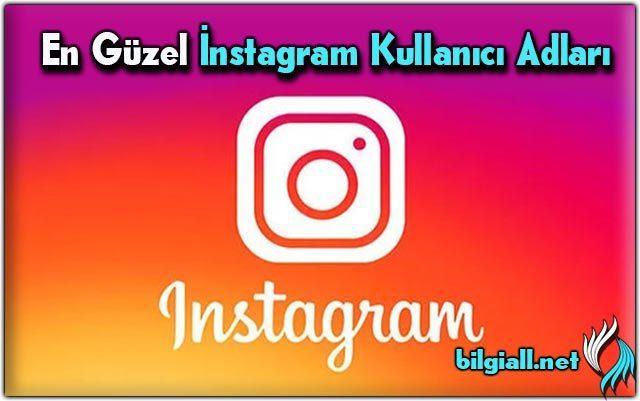 instagram-kullanici-adlari;instagram-adlari;instagram-kullanici-adi-alma;instagram-kullanici-adlari-cool;İinstagram-kullanici-adi-nasil-olmali;instagram-kullanici-adi-onerileri;ingilizce-instagram-kullanici-adlari
