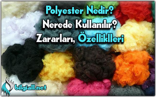 polyester;polyester-nedir;polyester-ne-demek;polyester-ozellikleri;polyester-nerelerde-kullanilir;polyester-zararlari;polyester-hammaddesi;polyester-zararlimi;polyester-sagliklimi