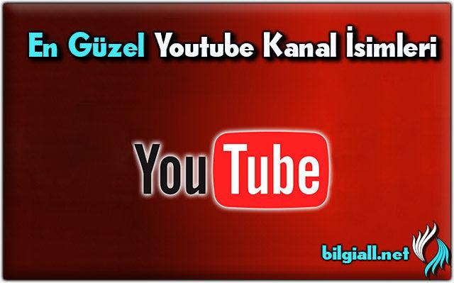 youtube-kanal-isimleri;en-guzel-youtube-kanal-isimleri;en-iyi-youtube-kanal-isimleri;yabancı-youtube-kanal-isimleri;youtube-oyun-kanal-isimleri;en-iyi-youtube-kanal-isimleri;youtube-kanal-isimleri-ingilizce;en-iyi-kanal-isimleri