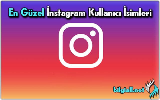 instagram-kullanıcı-isimleri;instagram-isimleri;instagram-sayfa-isimleri;instagram-isimleri-kadın;en-güzel-instagram-isimleri;instagram-grup-isimleri;güzel-instagram-isimleri;havalı-instagram-isimleri;ingilizce-instagram-isimleri